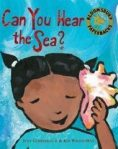 Can you hear thesea?